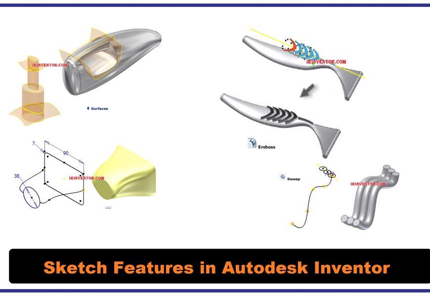 Sketch Features ها در نرم افزار اینونتور