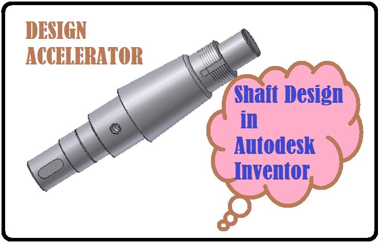 مدل سازی و طراحی شفت با اتودسک اینونتور
