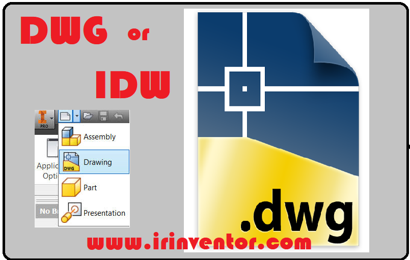 مقایسه فرمت DWG اتوکد و IDW اینونتور
